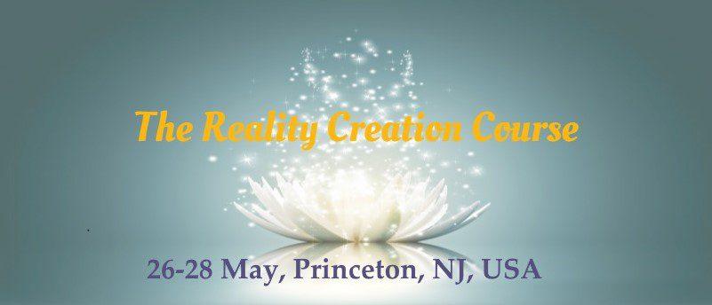 reality creation princeton
